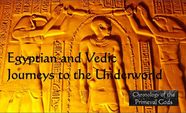 Egyptian and Vedic Journeys to the Underworld