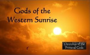 Gods of the Western Sunrise